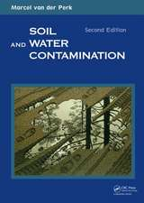 Soil and Water Contamination, 2nd Edition:  Encountering the Enigma, 1917 to the Present