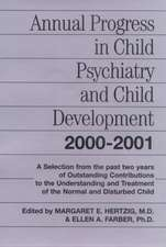 Annual Progress in Child Psychiatry and Development, 2000-2001