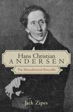 Hans Christian Andersen:  The Misunderstood Storyteller