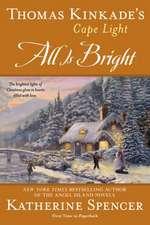 Thomas Kinkade's Cape Light:  A Cape Light Novel