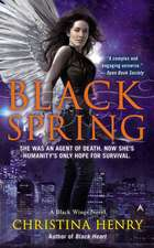 Black Spring: A Black Wings Novel