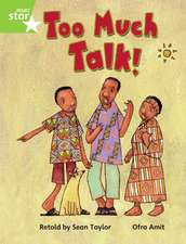 Rigby Star Guided Phonic Opportunity Readers Green: Too Much Talk Pupil Book (Single)
