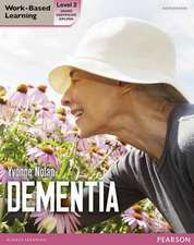 Health and Social Care: Dementia Level 2 Candidate Handbook (QCF)