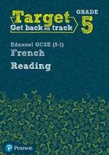 Target Grade 5 Reading Edexcel GCSE (9-1) French Workbook