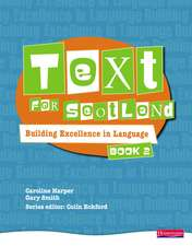 Text for Scotland: Building Excellence in Language Book 2
