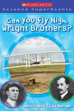 Can You Fly High, Wright Brothers?