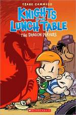 The Knights of the Lunch Table #2:  The Dragon Players