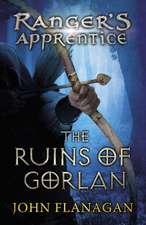 The Ranger's Apprentice 01. The Ruins of Gorlan