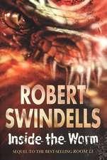 Swindells, R: Inside the Worm