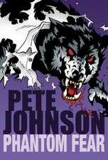 Phantom Fear