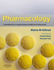 Pharmacology: A Handbook for Complementary Healthcare Professionals