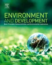 Environment and Development: Basic Principles, Human Activities, and Environmental Implications