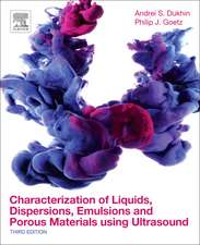 Characterization of Liquids, Dispersions, Emulsions, and Porous Materials Using Ultrasound