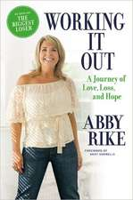 Working It Out: A Journey of Love, Loss, and Hope
