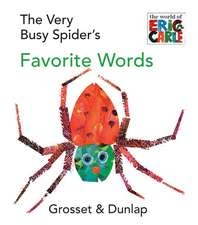 The Very Busy Spider's Favorite Words