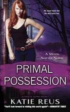 Primal Possession: A Moon Shifter Novel
