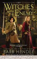 Witches with the Enemy:  A Novel of the Mist-Torn Witches