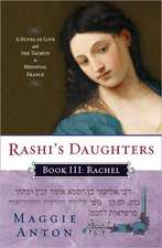 Rachel:  A Novel of Love and the Talmud in Medieval France