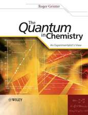 The Quantum in Chemistry: An Experimentalist′s View