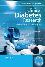 Clinical Diabetes Research: Methods and Techniques