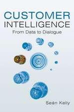 Customer Intelligence: From Data to Dialogue
