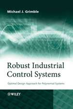 Robust Industrial Control Systems: Optimal Design Approach for Polynomial Systems