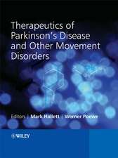 Therapeutics of Parkinson′s Disease and Other Movement Disorders