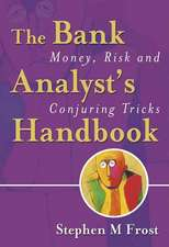 The Bank Analyst′s Handbook: Money, Risk and Conjuring Tricks