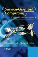 Service–Oriented Computing: Semantics, Processes, Agents