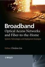 Broadband Optical Access Networks and Fiber–to–the–Home: Systems Technologies and Deployment Strategies