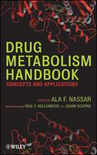 Drug Metabolism Handbook: Concepts and Applications
