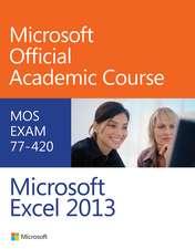 Exam 77–420 Microsoft Excel 2013
