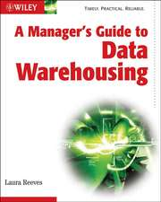 A Manager′s Guide to Data Warehousing