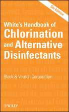 White′s Handbook of Chlorination and Alternative Disinfectants