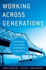 Working Across Generations: Defining the Future of Nonprofit Leadership