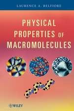 Physical Properties of Macromolecules