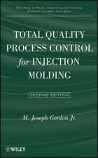 Total Quality Process Control for Injection Molding
