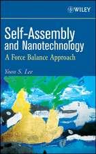 Self–Assembly and Nanotechnology: A Force Balance Approach