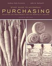 Study Guide to accompany Purchasing: Selection and Procurment for the Hospitality Industry, 8e
