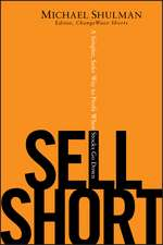Sell Short: A Simpler, Safer Way to Profit When Stocks Go Down