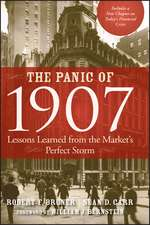 The Panic of 1907: Lessons Learned from the Market′s Perfect Storm