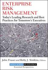 Enterprise Risk Management: Today′s Leading Research and Best Practices for Tomorrow′s Executives