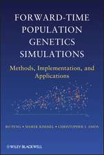 Forward–Time Population Genetics Simulations: Methods, Implementation, and Applications