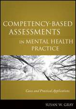 Competency–Based Assessments in Mental Health Practice: Cases and Practical Applications