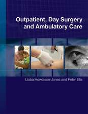 Outpatient, Day Surgery and Ambulatory Care
