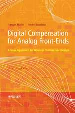 Digital Compensation for Analog Front–Ends: A New Approach to Wireless Transceiver Design