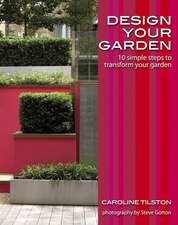 Design Your Garden: 10 simple steps to transform your garden