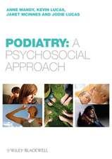 Podiatry: A Psychological Approach