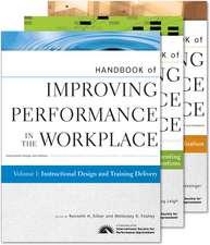 Handbook of Improving Performance in the Workplace: Handbook of Improving Performance in the Workplace – Volumes 1 – 3 Set