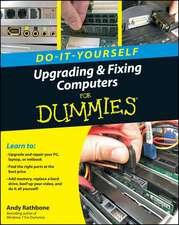 Upgrading and Fixing Computers Do–it–Yourself For Dummies